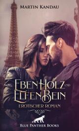 Cover-Bild EbenHolz und ElfenBein | Erotischer Roman