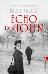 Cover-Bild Echo der Toten. Ein Fall für Friederike Matthée