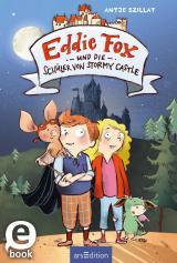 Cover-Bild Eddie Fox und die Schüler von Stormy Castle