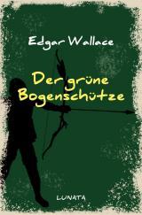 Cover-Bild Edgar-Wallace-Reihe / Der grüne Bogenschütze