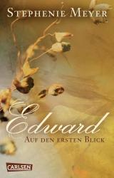 Cover-Bild Edward - Auf den ersten Blick (Bella und Edward)