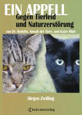 Cover-Bild Ein Appell gegen Tierleid und Naturzerstörung