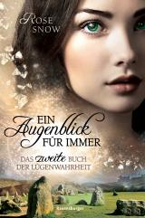 Cover-Bild Ein Augenblick für immer. Das zweite Buch der Lügenwahrheit, Band 2