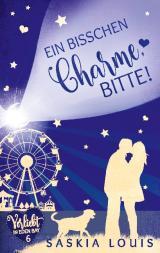 Cover-Bild Ein bisschen Charme, bitte! (Verliebt in Eden Bay 6) (Chick-Lit;Liebesroman)
