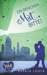 Cover-Bild Ein bisschen Mut, bitte! (Verliebt in Eden Bay 4) (Chick-Lit;Liebesroman)