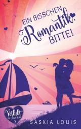 Cover-Bild Ein bisschen Romantik, bitte!