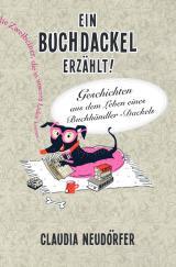 Cover-Bild Ein Buchdackel erzählt