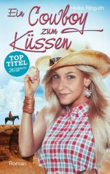 Cover-Bild Ein Cowboy zum Küssen