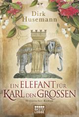 Cover-Bild Ein Elefant für Karl den Großen