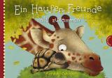 Cover-Bild Ein Haufen Freunde: Ein Haufen Freunde hält zusammen