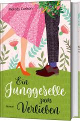 Cover-Bild Ein Junggeselle zum Verlieben