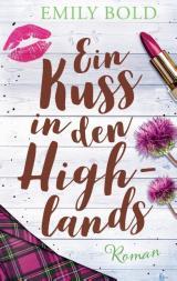 Cover-Bild Ein Kuss in den Highlands