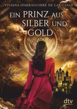 Cover-Bild Ein Prinz aus Silber und Gold