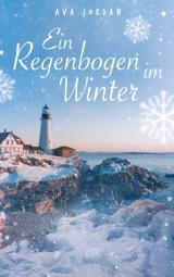 Cover-Bild Ein Regenbogen im Winter