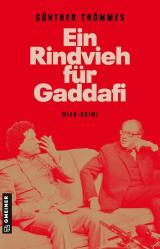 Cover-Bild Ein Rindvieh für Gaddafi