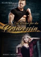 Cover-Bild Ein Rocker für die Prinzessin