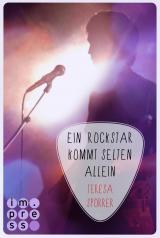 Cover-Bild Ein Rockstar kommt selten allein (Die Rockstar-Reihe 3)