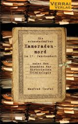 Cover-Bild Ein schauderhafter Kameradenmord im 19. Jahrhundert -