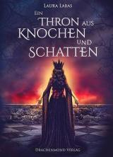 Cover-Bild Ein Thron aus Knochen und Schatten
