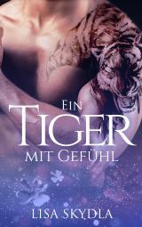 Cover-Bild Ein Tiger mit Gefühl