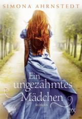 Cover-Bild Ein ungezähmtes Mädchen