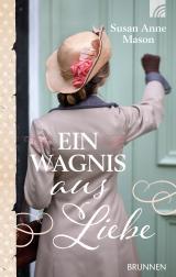 Cover-Bild Ein Wagnis aus Liebe