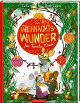 Cover-Bild Ein Weihnachtswunder für Familie Maus