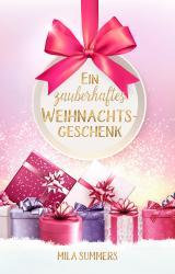 Cover-Bild Ein zauberhaftes Weihnachtsgeschenk