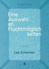 Cover-Bild Eine Auswahl an Fluchtmöglichkeiten (Mitlesebuch 148)