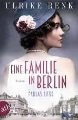 Cover-Bild Eine Familie in Berlin - Paulas Liebe