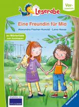 Cover-Bild Eine Freundin für Mia - Leserabe ab Vorschule - Erstlesebuch für Kinder ab 5 Jahren