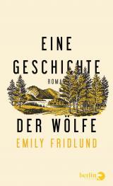Cover-Bild Eine Geschichte der Wölfe