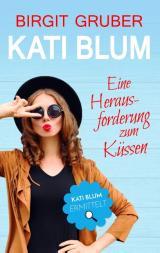 Cover-Bild Eine Herausforderung zum Küssen