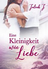 Cover-Bild Eine Kleinigkeit wie Liebe