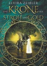 Cover-Bild Eine Krone aus Stroh und Gold