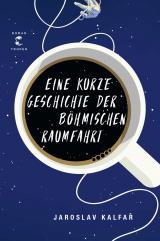 Cover-Bild Eine kurze Geschichte der böhmischen Raumfahrt