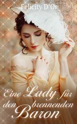 Cover-Bild Eine Lady für den brennenden Baron