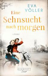 Cover-Bild Eine Sehnsucht nach morgen