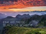 Cover-Bild Eine Weltreise durch die Schweiz