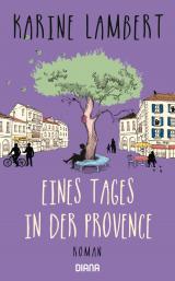 Cover-Bild Eines Tages in der Provence