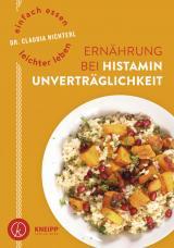 Cover-Bild Einfach essen – leichter leben Ernährung bei Histaminunverträglichkeit