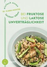Cover-Bild Einfach essen – leichter leben mit Fruktose- und Laktoseunverträglichkeit