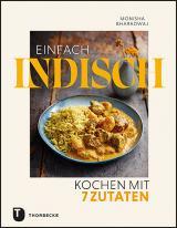 Cover-Bild Einfach indisch – Kochen mit 7 Zutaten