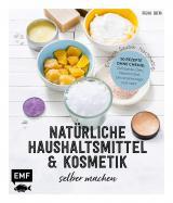 Cover-Bild Einfach. Sauber. Nachhaltig. – Natürliche Haushaltsmittel und Kosmetik selber machen