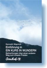 Cover-Bild Einführung in Ein Kurs in Wundern
