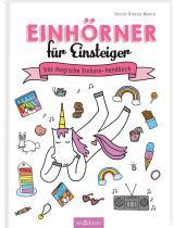 Cover-Bild Einhörner für Einsteiger