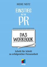 Cover-Bild Einstieg in die PR - Das Workbook