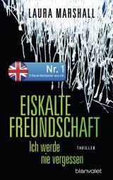Cover-Bild Eiskalte Freundschaft - Ich werde nie vergessen