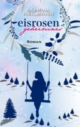 Cover-Bild Eisrosengeheimnis