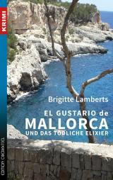 Cover-Bild El Gustario de Mallorca und das tödliche Elixier